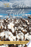The Cotton Fields Book