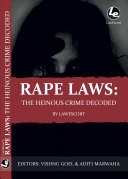Rape Laws In India The Heinous Crime Decoded
