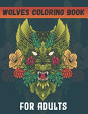 Wolves Coloring Book For Adults Book PDF