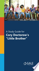 A Study Guide For Cory Doctorow S Little Brother