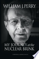 My Journey at the Nuclear Brink by William Perry PDF