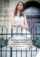 The Penny Rich Bride's Wedding Planner