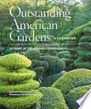 Outstanding American Gardens  A Celebration