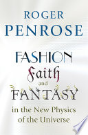 Fashion  Faith  and Fantasy in the New Physics of the Universe Book PDF