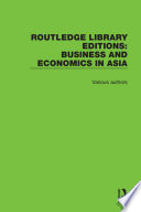 Routledge Library Editions  Business and Economics in Asia