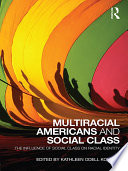 Multiracial Americans and Social Class Book