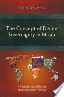 The Concept Of Divine Sovereignty In Micah