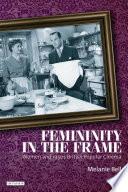 Femininity In The Frame