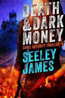 Death and Dark Money