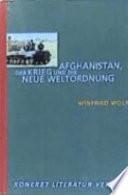 Afghanistan, der Krieg und die neue Weltordnung