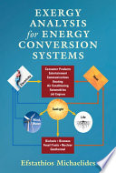 Exergy Analysis for Energy Conversion Systems Book