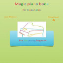 Magic Piano Book for 4 Year Olds   Primer Level A Book