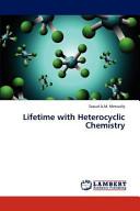 Lifetime with Heterocyclic Chemistry