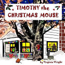 Timothy the Christmas Mouse