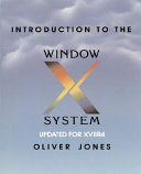 Introduction to the X Window System