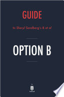 Guide To Sheryl Sandberg S Et Al Option B By Instaread Book
