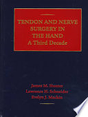 Tendon and Nerve Surgery in the Hand  : A Third Decade