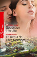 Séduction interdite - Le retour de Rafe Mendoza