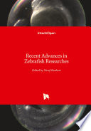 Recent Advances in Zebrafish Researches