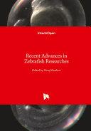 Recent Advances in Zebrafish Researches