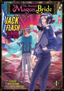 The Ancient Magus  Bride  Jack Flash and the Faerie Case Files Vol  1