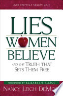 """Lies Women Believe: And the Truth that Sets Them Free"" by Nancy Leigh DeMoss"