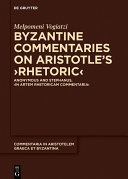 Byzantine Commentaries on Aristotle's >Rhetoric Pdf/ePub eBook