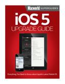 iOS 5 Upgrade Guide  Macworld Superguides