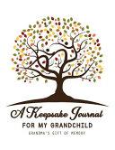 A Keepsake Journal for My Grandchild