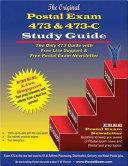 The Original Postal Exam 473 and 473-C Study Guide