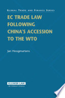 EC Trade Law Following China s Accession to the WTO