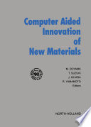 Computer Aided Innovation of New Materials