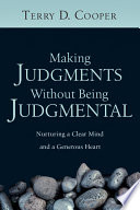 Making Judgments Without Being Judgmental