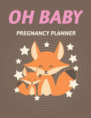 Oh Baby Pregnancy Planner