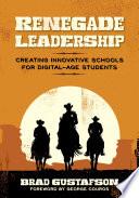 Renegade Leadership