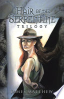Hair of the Serpentine Trilogy Book