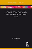 Robot Ecology and the Science Fiction Film Book