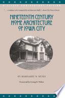 Nineteenth Century Home Architecture Of Iowa City