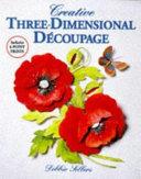 Creative Three dimensional D  coupage