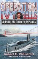Pdf Operation Ivy Bells: A Mac McDowell Mission