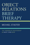 Object Relations Brief Therapy