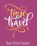 Time to Travel  Travel Planner Checklist