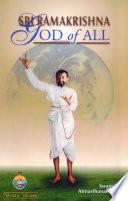 Sri Ramakrishna  God of All