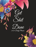 Get Shit Done: 2020 Daily Planner
