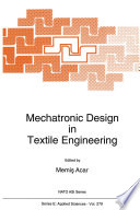 Mechatronic Design in Textile Engineering