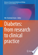 Diabetes  from Research to Clinical Practice