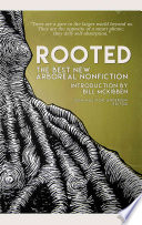 Rooted  : The Best New Arboreal Nonfiction
