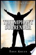 Triumphant Surrender