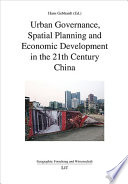 Urban Governance, Spatial Planning and Economic Development in the 21th Century China