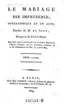 Le mariage par imprudence, opera-comique en 1 acte, musique de Dalvimar